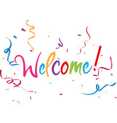 Welcome sign with confetti vector