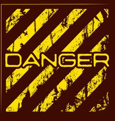 danger warning grunge background vector image