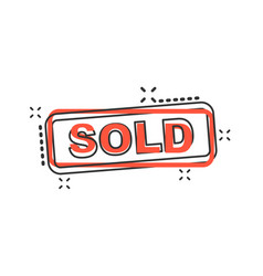 cartoon sold seal stamp icon in comic style sold vector image