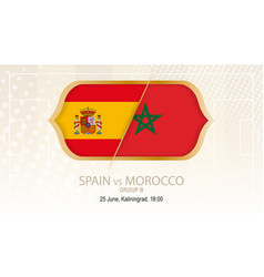 Spain vs morocco group b football competition vector