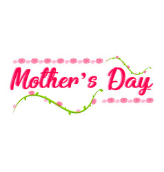 text and flower mother day vector image