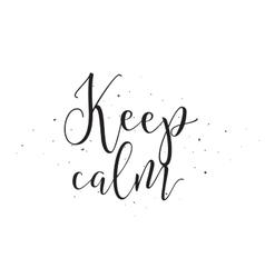 keep calm inscription greeting card vector image