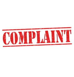 complaint sign or stamp vector image