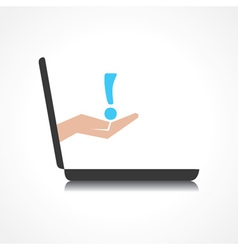 Hand holding exclamatory symbol comes from laptop vector