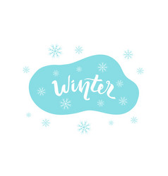 winter hand drawn lettering inscription for vector image
