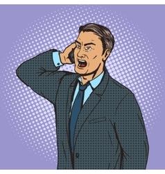 Angry businessman speaks by phone pop art vector image
