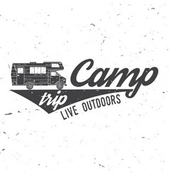 camp trip live outdoors vector image