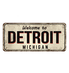 Welcome to detroit vintage rusty metal sign vector