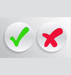 Checkmark green tick and red cross approved vector