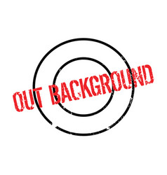 Out background rubber stamp vector