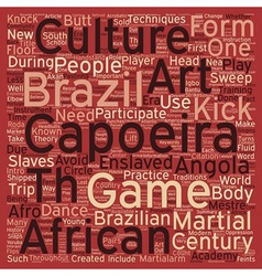 The Martialarm Intro To Capoeira text background vector image