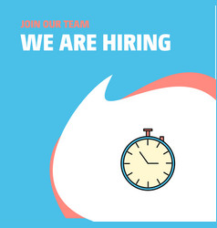 Join our team busienss company stop watch we are vector