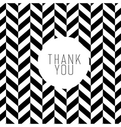 Thank you on chevron bw pattern vector