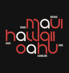 hawaii state t-shirt and apparel design vector image vector image