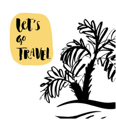 inscription lets go travel adventure lettering vector image