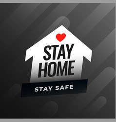 Stay home and stay safe advice background vector