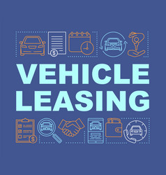 vehicle leasing word concepts banner automobile vector image