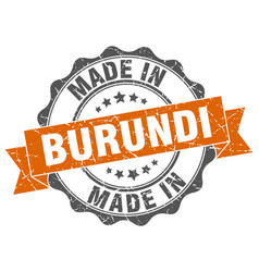 made in burundi round seal vector image vector image