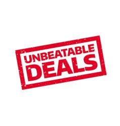 unbeatable deals rubber stamp vector image