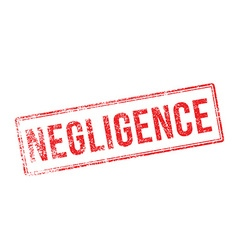 Negligence red rubber stamp on white vector