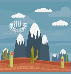 peru landscape mountains cactus cartoon style vector image