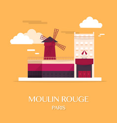 famous landmark moulin rouge paris france vector image