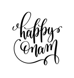 happy onam hand lettering calligraphy holiday vector image