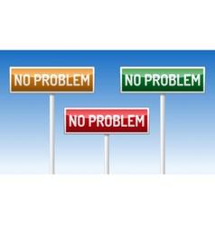 No problem traffic board vector