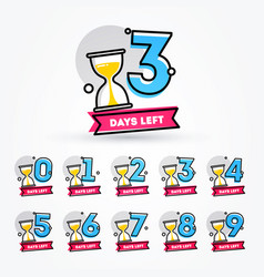 number days left with sand timer hourglass vector image