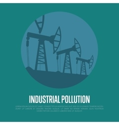 Industrial pollution Oil industry equipment vector image