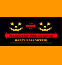 keep your social distance halloween pumpkins vector image