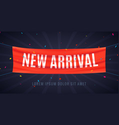 new arrival sale banner location promotion vector image