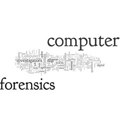 Computer forensic jobs vector