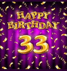Golden number thirty three metallic balloon happy vector