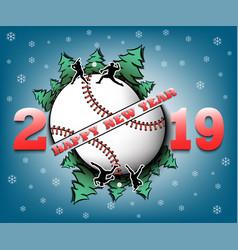 Happy new year 2019 and baseball ball vector