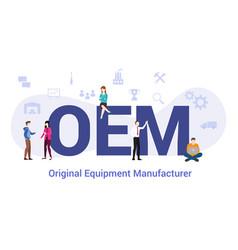 Oem original equipment manufacturer concept with vector