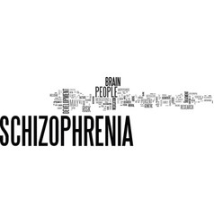 When someone has schizophrenia text word cloud vector