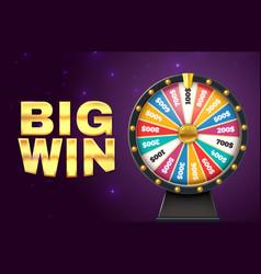 big win banner realistic lottery wheel twisting vector image