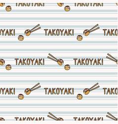 Cute takoyaki japanese chopstick with text vector