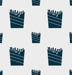 Fry icon sign Seamless pattern with geometric vector image