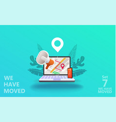 we have moved concept vector image