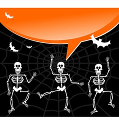 Halloween skeletons with spiderweb and bubble vector image vector image