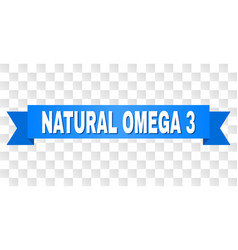 Blue ribbon with natural omega 3 title vector