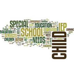 autism and the school system text background word vector image vector image