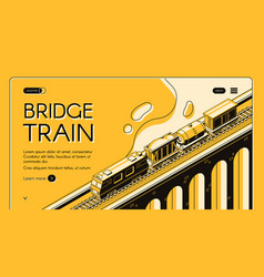 bridge train isometric web page template vector image
