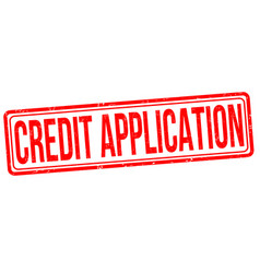 credit application grunge rubber stamp vector image