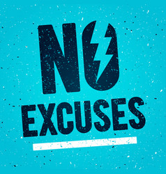 No excuses fitness gym motivation quote poster vector