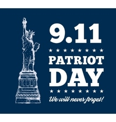 patriot day september 11 statue liberty vector image