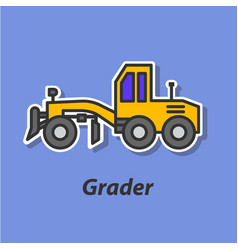 grader color flat icon vector image