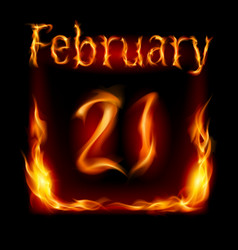 twenty-first february in calendar of fire icon on vector image